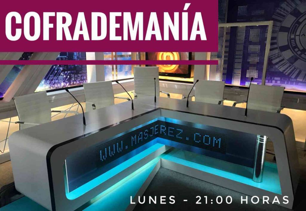 Este lunes a las 21:00 horas, tenemos nuevo programa de TV, 'Cofrademanía'