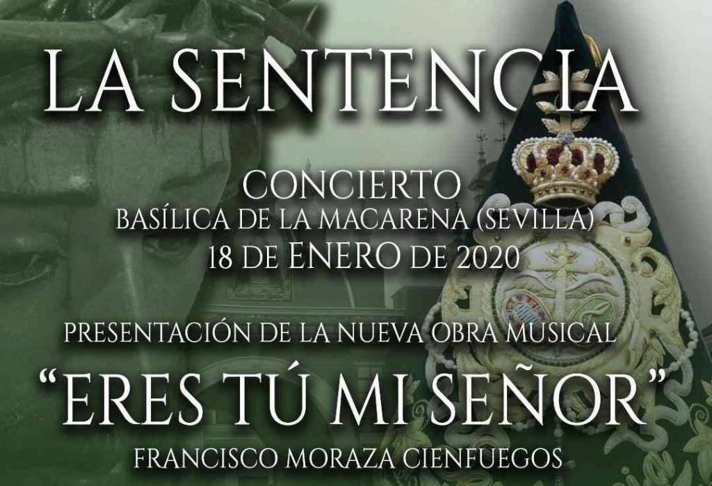 'La Sentencia' tocará en la Macarena