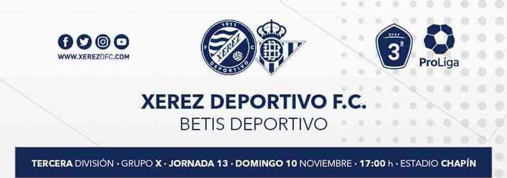 Xerez Deportivo FC vs Betis Deportivo: Que reviente Chapín